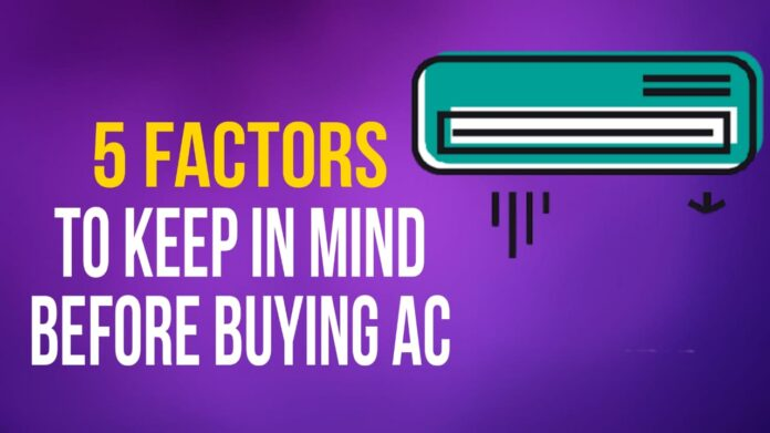 factors to consider before buying air conditioner