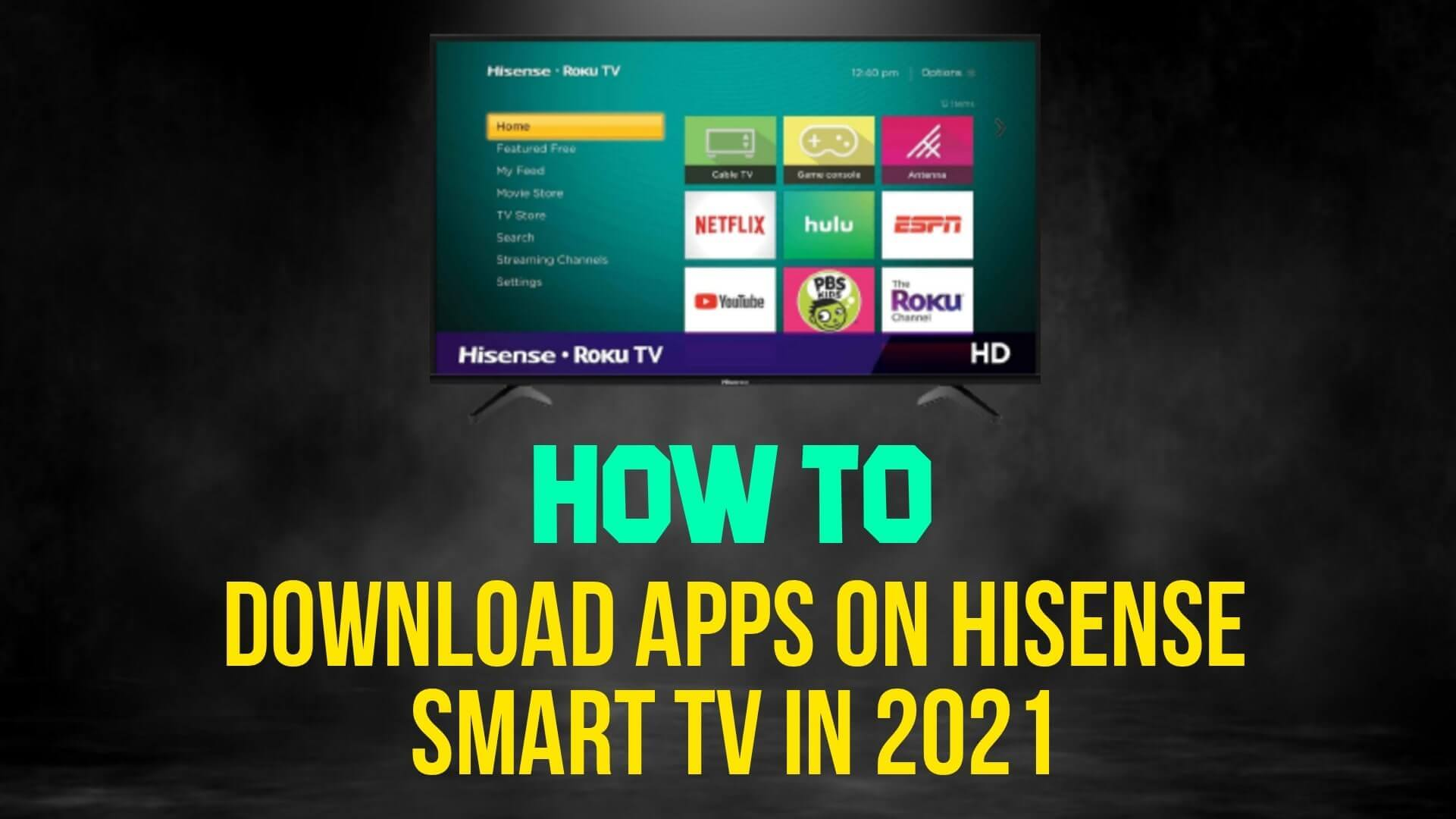 How to download apps on Hisense smart tv