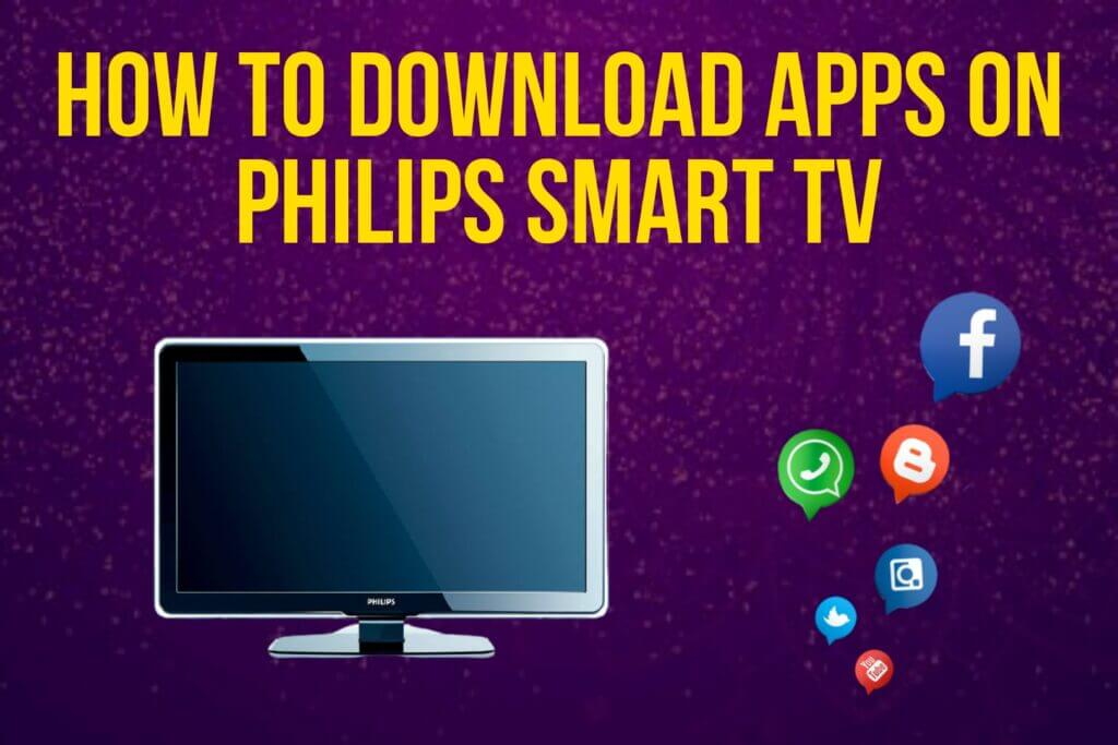 How to download apps on philips smart tv